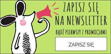 Zapisz się na newsletter | Rabat -20%
