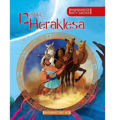 Endo - Najpiękniejsze mity greckie. 12 prac Heraklesa. BK92001_1
