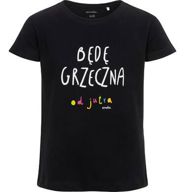 Endo - T-shirt z krótkim rękawem dla dziewczynki, z napisem będę grzeczna od jutra, czarny 9-13 lat D06G120_1 26