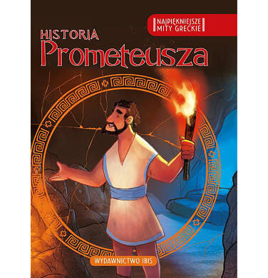 Endo - Historia Prometeusza. Najpiękniejsze mity greckie BK92057_1