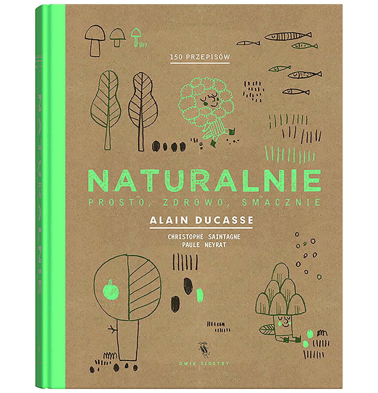 Endo - Naturalnie, Alain Ducasse, Christophe Saintagne, Paule Neyrat, Dwie Siostry BK04104_1