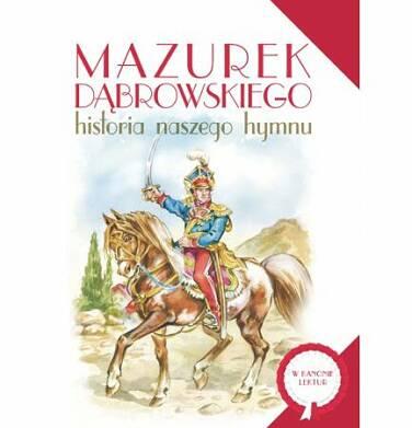 Endo - Mazurek Dąbrowskiego. Historia naszego hymnu BK92086_1