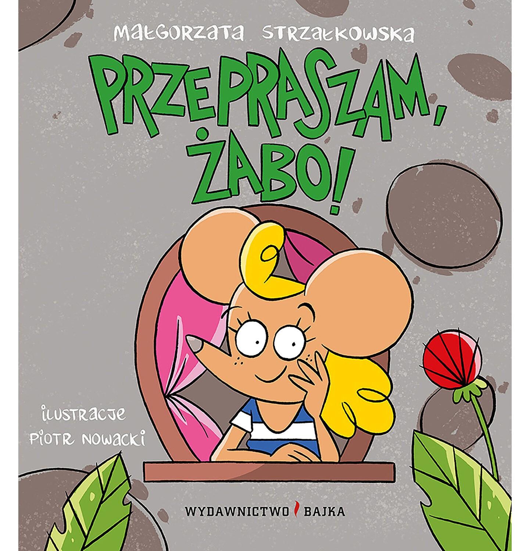 Endo - Przepraszam, żabo!, Małgorzata Strzałkowska,Piotr Nowacki, Bajka BK04195_1