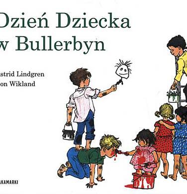 Endo - Dzień dziecka w Bullerbyn, Astrid Lindgren, Ilon Wikland, Zakamarki BK04217_1 63