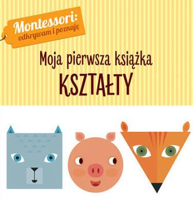 Endo - Montessori. Moja pierwsza książka. Kształty SD91W092_1
