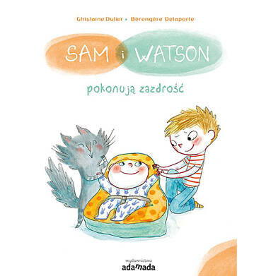 Endo - Sam i Watson pokonują zazdrość, Ghislaine Dulier, Berengere Delaporte, Adamada BK04294_1 14