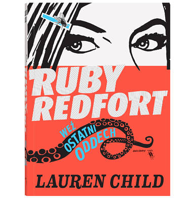 Endo - Weź ostatni oddech. Ruby Redfort, Lauren Child, Dwie Siostry BK04365_1 15