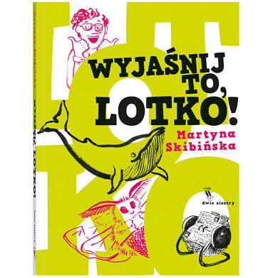 Endo - Wyjaśnij to, Lotko, Martyna Skibińska, Dwie Siostry BK04369_1 11