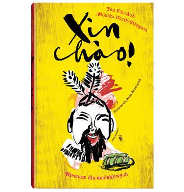 Endo - Xin Chao  Wietnam dla dociekliwych. Świat dla dociekliwych, Ton Van Anh i Monika Utnik - Strugała, Dwie Siostry BK04370_1 10